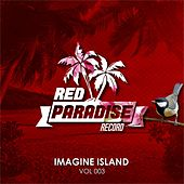 Imagine Island, Vol. 003 - EP by Various Artists