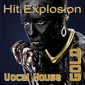Hit Explosion Vocal House Gold by Various Artists