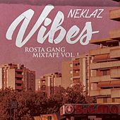 Vibes - Rosta Gang Mixtape, Vol. 1 by Various Artists