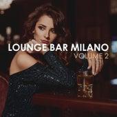 Lounge Bar Milano, Vol. 2 von Various Artists