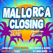 Mallorca Closing 2017 Powered by Xtreme Sound by Various Artists