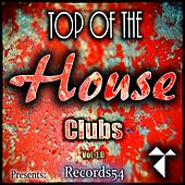 Records54 Presents: Top of the House Clubs, Vol. 1.1 by Various Artists