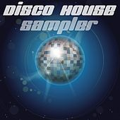 Disco House Sampler by Various Artists