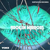 Broken Mirrors von The Voice