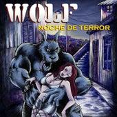 Noche de Terror by Wolf