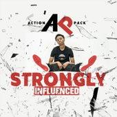 Strongly Influenced (Radio Version) von Action Pack