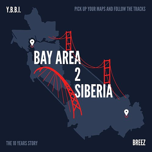 Bay Area 2 Siberia by Various Artists