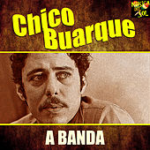 A Banda de Chico Buarque