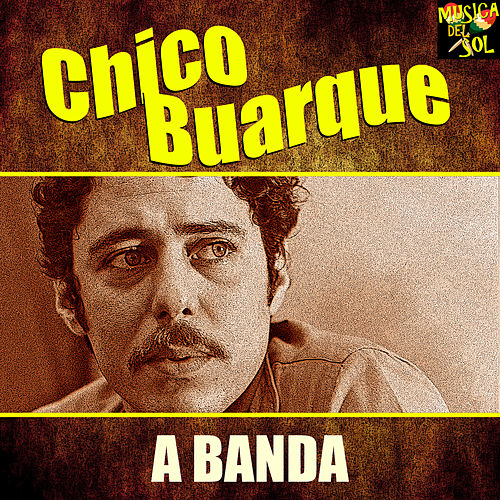 A Banda by Chico Buarque