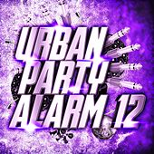 Urban Party Alarm 12 de Various Artists