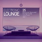 Electronic Lounge (25 Electronic Flavoured Lounge Tunes), Vol. 1 by Various Artists
