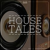 House Tales, Vol. 15 by Various Artists