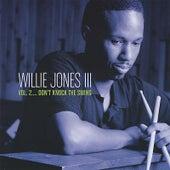 Vol. 2...Don't Knock the Swing by Willie Jones III