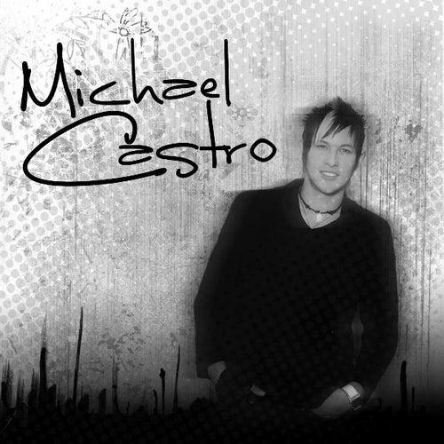 Michael Castro by Michael Castro