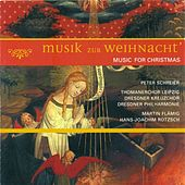 CHRISTMAS MUSIC (Schreier, Flamig, Rotzsch) by Various Artists