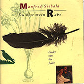 Du bist mein Rabe by Manfred Siebald
