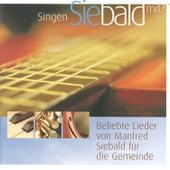 Singen Sie bald mit by Manfred Siebald