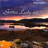 Gottes Liebe Mit Dir - Ermutigende Lieder Für Jeden Tag by Jo Jasper