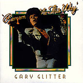 Remember Me This Way (Live At The Rainbow) fra Gary Glitter