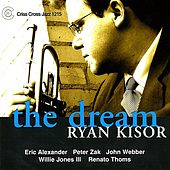 The Dream by Ryan Kisor