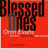Blessed Ones by Orrin Evans