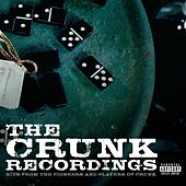 The Crunk Recordings: Hits From The Pioneers And Players Of Crunk by Various Artists