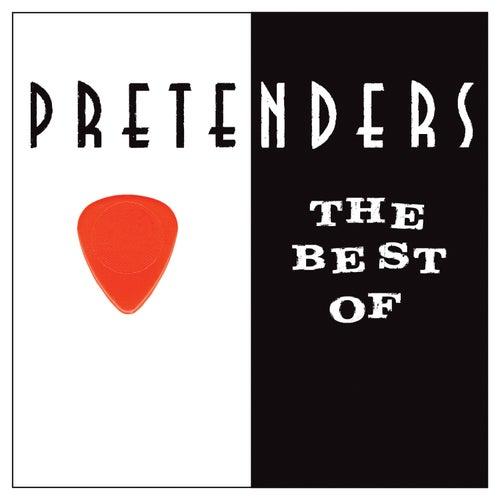 The Best Of The Pretenders by Pretenders