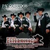 Pa' Corridos... Exterminador de Grupo Exterminador