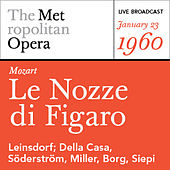 Mozart: Le Nozze di Figaro (January 23, 1960) by Various Artists