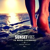 Sunset Vibes (La Musica Electronica), Vol. 3 by Various Artists