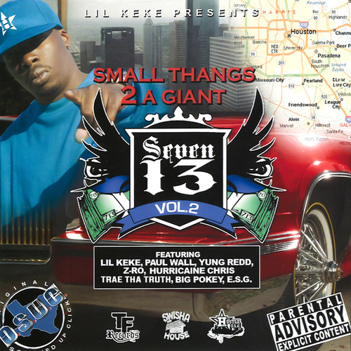 Small Thangs 2 A Giant (713 - Vol. 2) by Lil' Keke