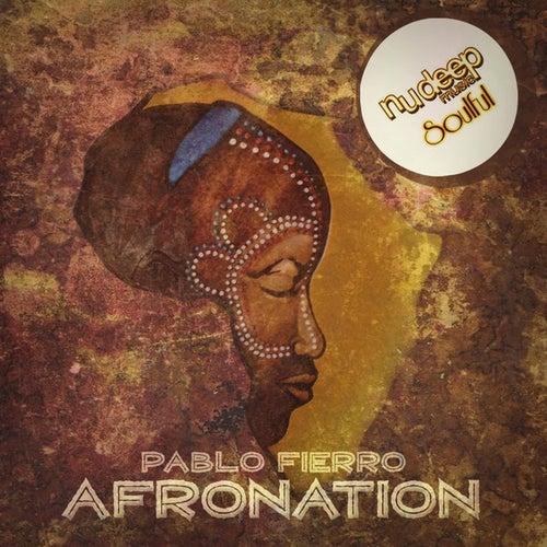 Afronation EP by Pablo Fierro