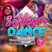 Schlager Dance - Die besten Discofox Hits für deine Fox Party 2017, VOL. 3 von Various Artists