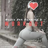 Music for Running & Workout (Les Meilleures Hits Remixé De Motivation 2017 - 2018) de Remix Sport Workout
