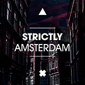 Strictly Amsterdam by Various Artists