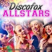 Discofox Allstars - Die besten Schlager Hits für deine Fox Party 2017 von Various Artists