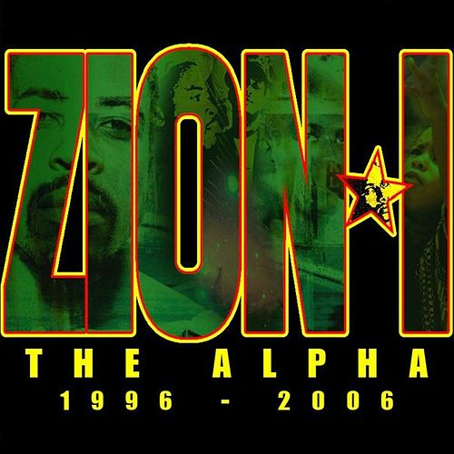 The Alpha: 1996-2006 by Zion I