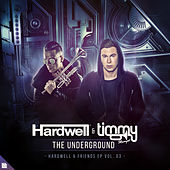 The Underground de Hardwell and Timmy Trumpet