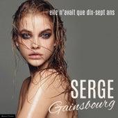 Elle N'Avait Que Dix-Sept Ans de Serge Gainsbourg
