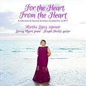 For the Heart, From the Heart (Live) by Martha Lopez