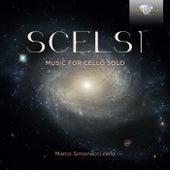 Scelsi: Music for Cello Solo by Marco Simonacci