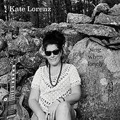 Sing When Lonely by Kate Lorenz