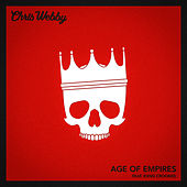Age of Empires (feat. KXNG Crooked) by Chris Webby