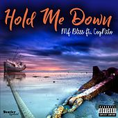 Hold Me Down by MF BLISS