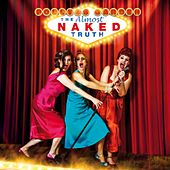 The Almost Naked Truth by Polly's Garden