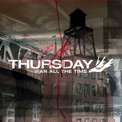 War All The Time by Thursday
