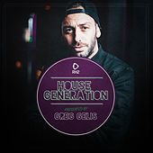 House Generation Presented by Greg Gelis by Various Artists