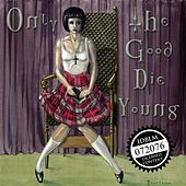 Only the Good Die Young de Mark Prudeaux