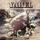 Behind Silence / Liquid Love by Yahel