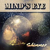 Shimmer by Mind's Eye